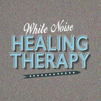 White Noise Healing Therapy — White Noise Therapy, White Noise Meditation, El Ruido Blanco