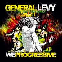 We Progressive — General Levy, The PSB Family