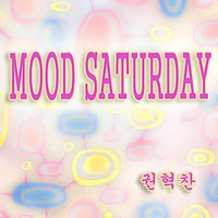 Mood Saturday — Gwon Hyeok Chan