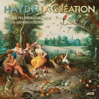 La Création — Irmgard Seefried, Igor Markevitch, Orchestre Philharmonique de Berlin, Йозеф Гайдн