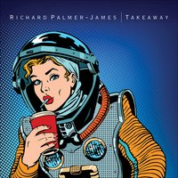 Takeaway — Richard Palmer-James
