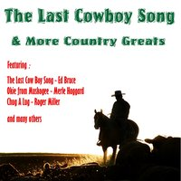 The Last Cowboy Song + More Country Greats — сборник