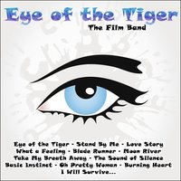 Eye of the Tiger — The Film Band