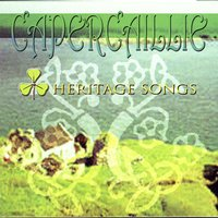 Heritage Songs — Capercaillie