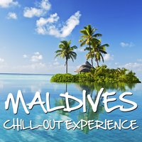 Maldives Chill Out Expierence — сборник