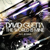 The World Is Mine — David Guetta