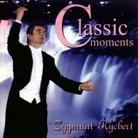 Zygmunt Rychert : Classic Moments — Zygmunt Rychert