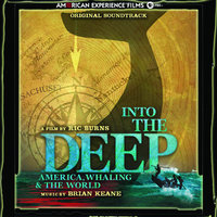 Into the Deep: American, Whaling & The World — Brian Keane