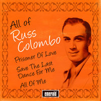 All of Russ Colombo — Russ Columbo