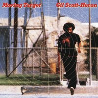 Moving Target — Gil Scott-Heron