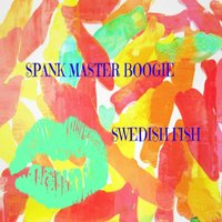 Swedish Fish — DJ Spank Master Boogie