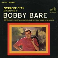Detroit City and other hits by Bobby Bare — Bobby Bare