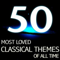 The 50 Most Loved Classical Themes — сборник