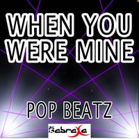 When You Were Mine - Tribute to Taylor Henderson — Pop beatz