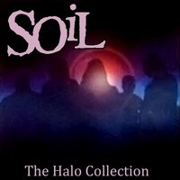 The Halo Collection — SOiL