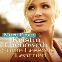 More from Some Lessons Learned — Kristin Chenoweth