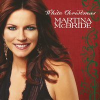 White Christmas — Martina McBride