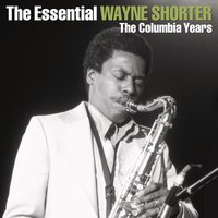 The Essential Wayne Shorter — Wayne Shorter