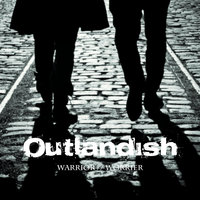 Warrior // Worrier — Outlandish