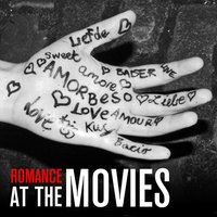 Romance At The Movies — The City Of Prague Philarmonic Orchestra, London Music Works, Keith Ferreira
