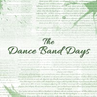 The Dance Band Days — сборник