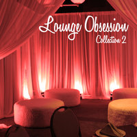 Lounge Obsession - Collection 2 — сборник