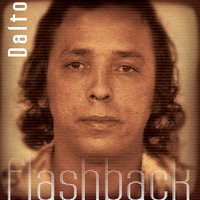 Flash-Back — Dalto, Marina Lima, Beto Guedes
