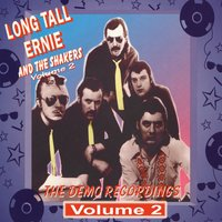 The Demo Recordings Vol. 2 — Long Tall Ernie and The Shakers