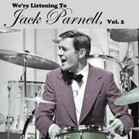 We're Listening to Jack Parnell, Vol. 2 — Jack Parnell