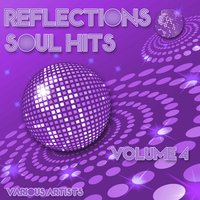 Reflections - Soul Hits Volume 4 — сборник
