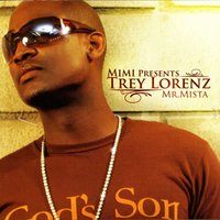 Mimi Presents Trey Lorenz: Mr. Mista — Trey Lorenz
