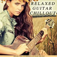 Relaxed Guitar Chillout — сборник