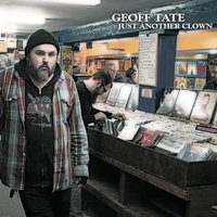 Just Another Clown — Geoff Tate