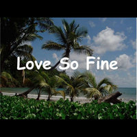 Love So Fine — Dave Harrison