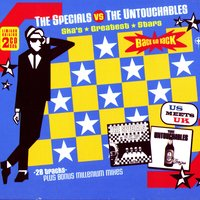 The Specials vs. the Untouchables - Ska's Greatest Stars Back to Back — сборник