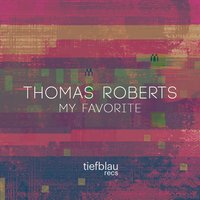My Favorite — Thomas Roberts