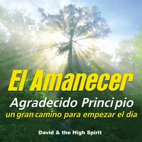 El Amanecer — David & The High Spirit