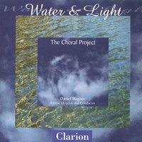 Water and Light — The Choral Project