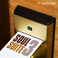 Soul Suite 3: It Takes Two — сборник
