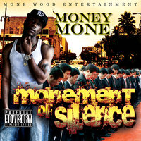 Monement of Silence — Money Mone