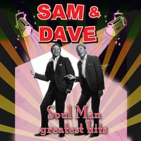 Soul Man - Greatest Hits — Sam & Dave