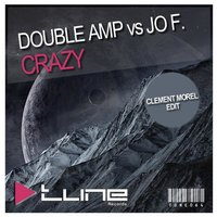 Crazy - Clement Morel Edit — Double Amp