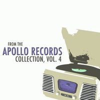 From the Apollo Records Collection, Vol. 4 — сборник