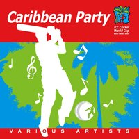 Caribbean Party - Official 2007 Cricket World Cup — сборник