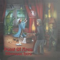 Afternoon Hero — Point Of Ares