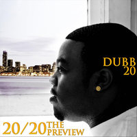 The Preview — Dubb20