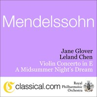 Felix Mendelssohn, Violin Concerto In E Minor, Op. 64 — Jane Glover