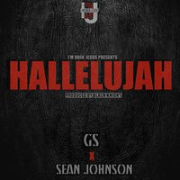 Hallelujah (feat. Sean Johnson) — GS, Sean Johnson
