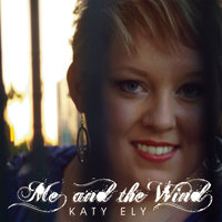 Me & the Wind — Katy Ely