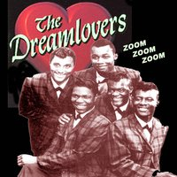 Zoom, Zoom, Zoom — The Dreamlovers